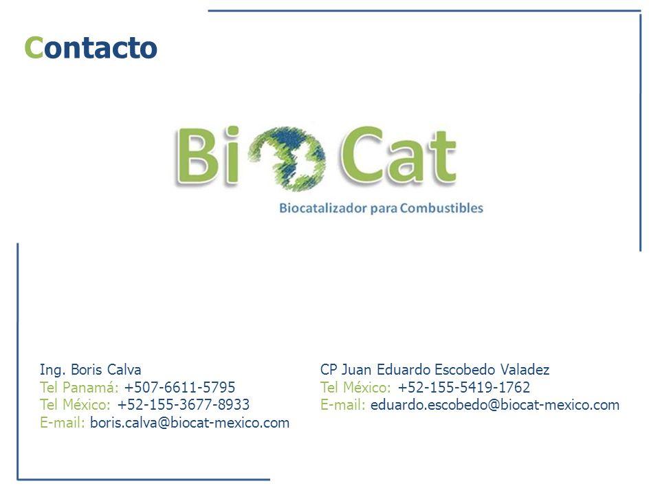 Contacto Ing. Boris Calva Tel Panamá: +507-6611-5795 Tel México: +52-155-3677-8933 E-mail: boris.calva@biocat-mexico.com CP Juan Eduardo Escobedo Vala