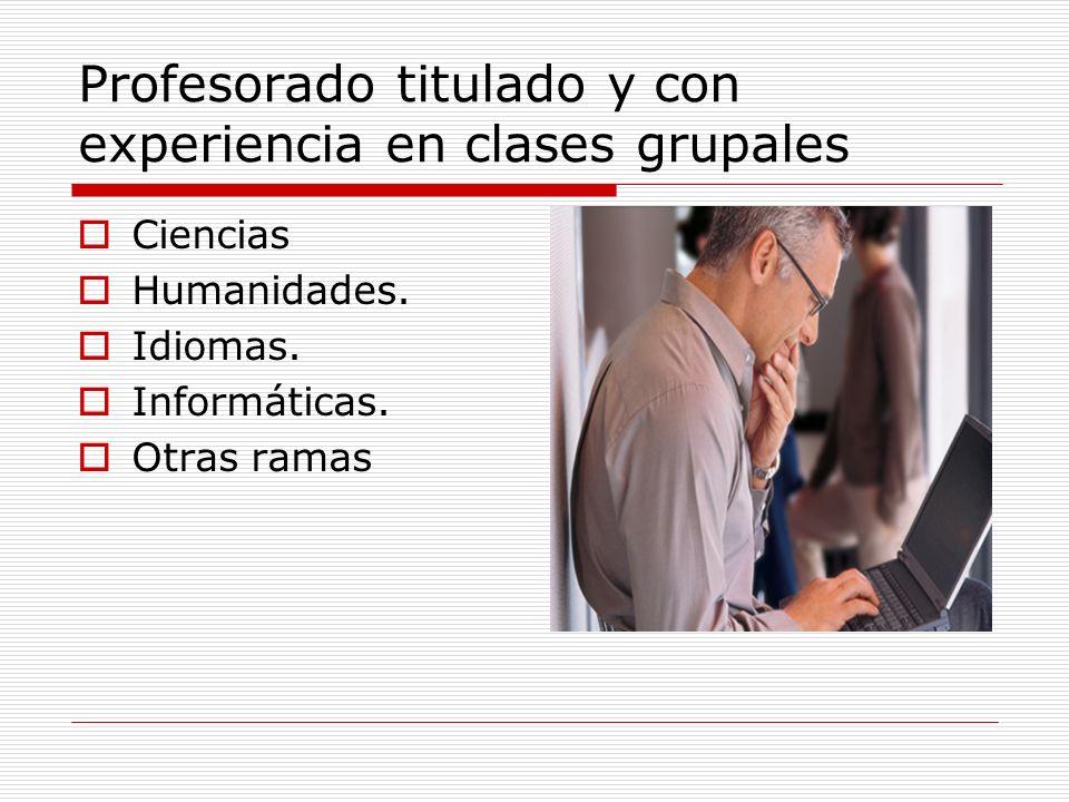 Profesorado titulado y con experiencia en clases grupales Ciencias Humanidades.