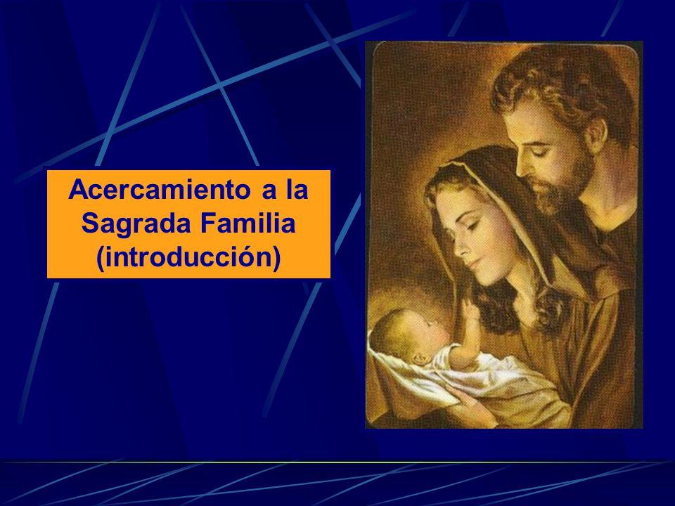 Acercamiento a la Sagrada Familia (introducción)