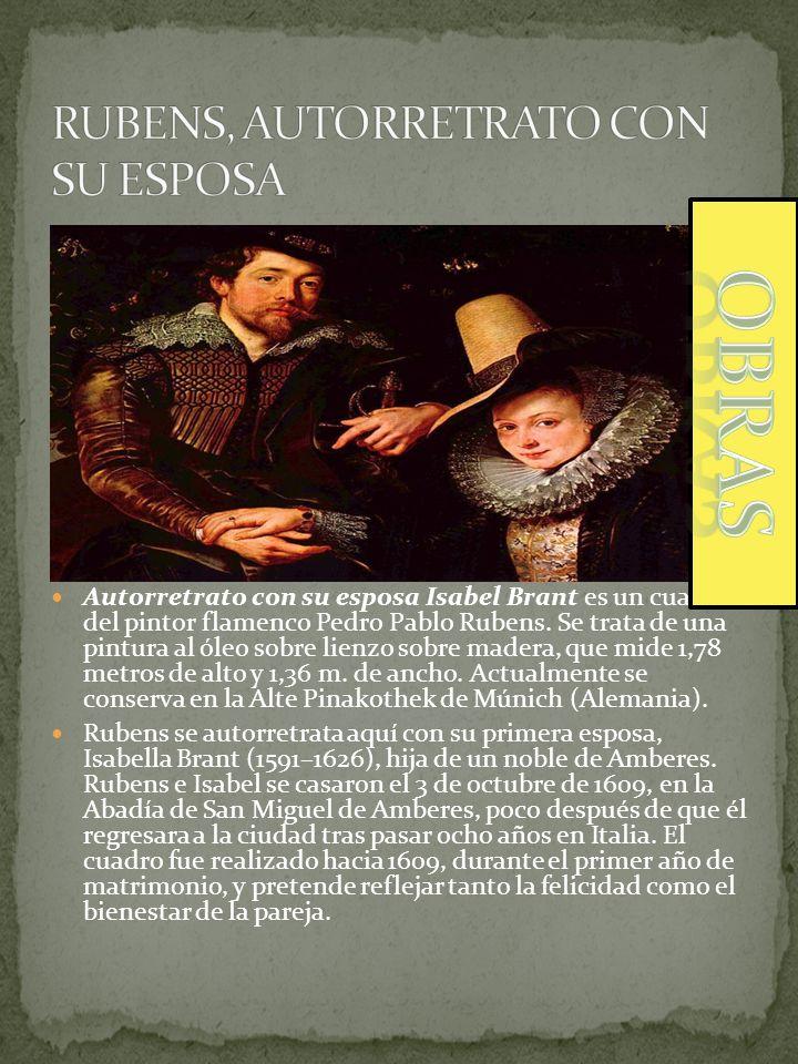 Autorretrato con su esposa Isabel Brant es un cuadro del pintor flamenco Pedro Pablo Rubens. Se trata de una pintura al óleo sobre lienzo sobre madera