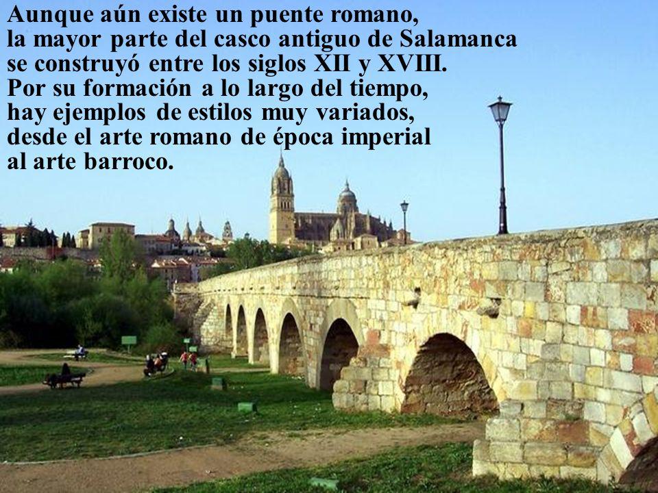 Aunque aún existe un puente romano, la mayor parte del casco antiguo de Salamanca se construyó entre los siglos XII y XVIII. Por su formación a lo lar
