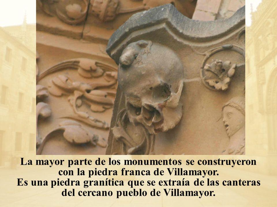 La mayor parte de los monumentos se construyeron con la piedra franca de Villamayor. Es una piedra granítica que se extraía de las canteras del cercan