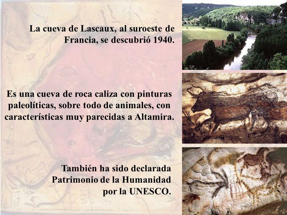 También ha sido declarada Patrimonio de la Humanidad por la UNESCO. La cueva de Lascaux, al suroeste de Francia, se descubrió 1940. Es una cueva de ro