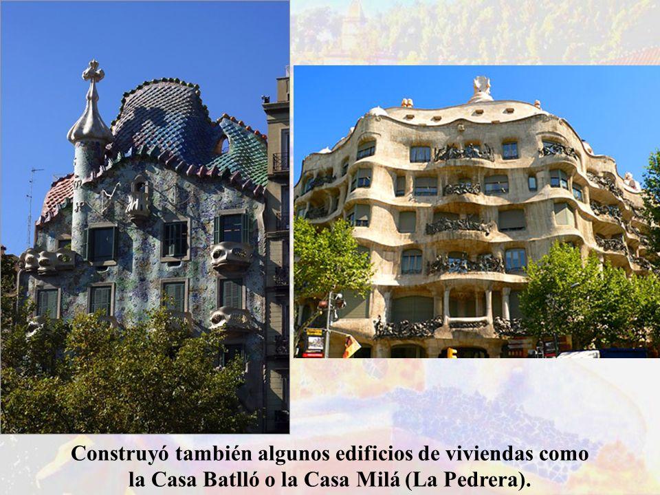 Construyó también algunos edificios de viviendas como la Casa Batlló o la Casa Milá (La Pedrera).