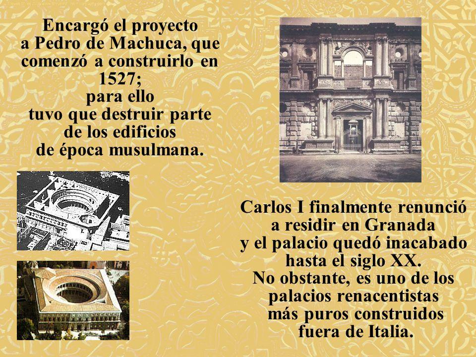 Carlos I finalmente renunció a residir en Granada y el palacio quedó inacabado hasta el siglo XX. No obstante, es uno de los palacios renacentistas má