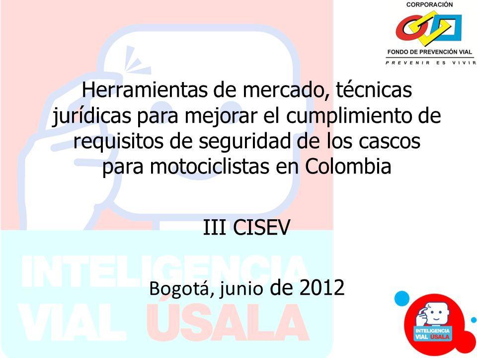 Herramientas de mercado, técnicas jurídicas para mejorar el cumplimiento de requisitos de seguridad de los cascos para motociclistas en Colombia III C