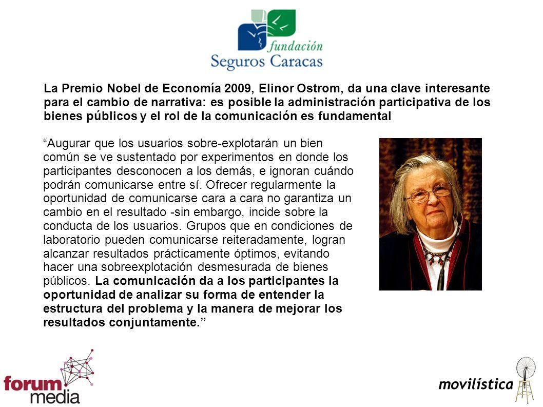 La Premio Nobel de Economía 2009, Elinor Ostrom, da una clave interesante para el cambio de narrativa: es posible la administración participativa de l