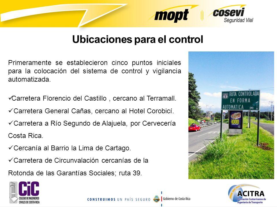 Primeramente se establecieron cinco puntos iniciales para la colocación del sistema de control y vigilancia automatizada. Carretera Florencio del Cast