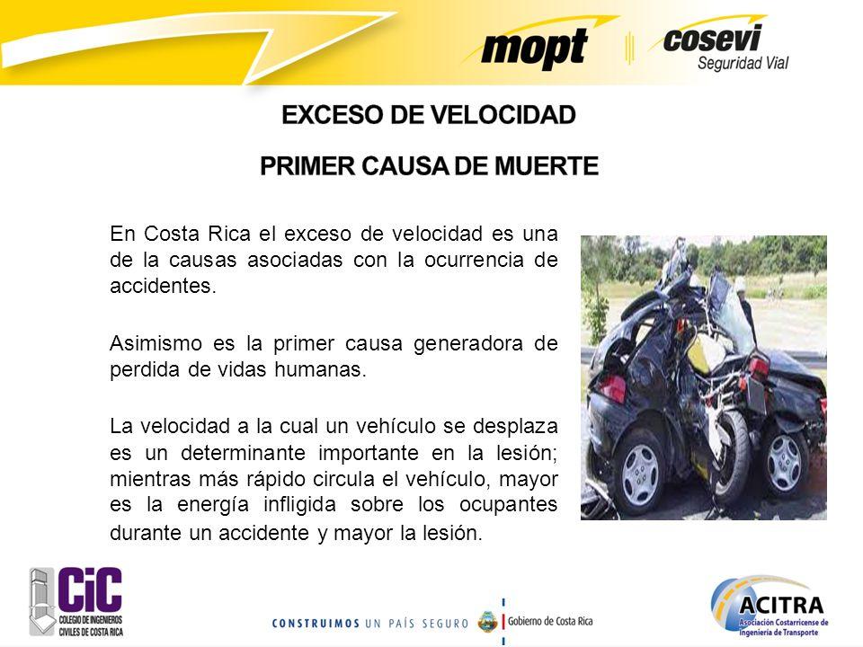 En Costa Rica el exceso de velocidad es una de la causas asociadas con la ocurrencia de accidentes. Asimismo es la primer causa generadora de perdida