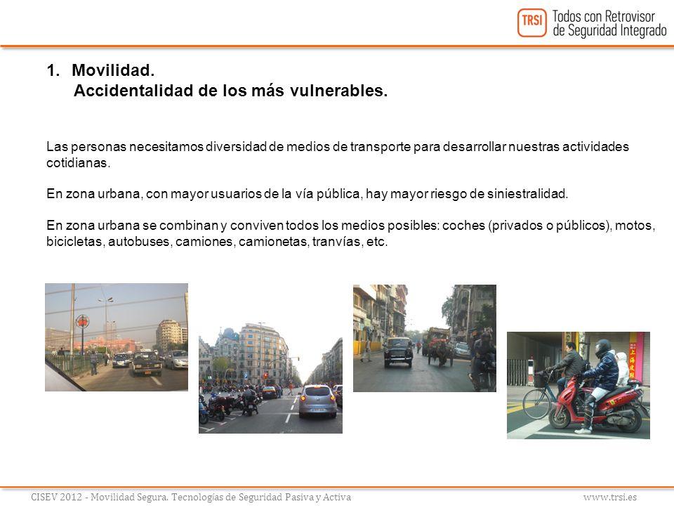 Siniestralidad A nivel mundial, se cifra en 1,3 millones de fallecidos por accidente de tráfico y 50 millones de heridos anualmente.