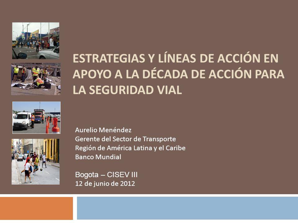 Nivel Regional: OISEVI, Usuarios Vulnerables Nivel Nacional, Sub-nacional, y Local: Proyectos de infraestructura (interurbano y transporte urbano -- por ejemplo, Brasil, Colombia, Argentina, Perú, Uruguay) Proyectos de segunda generación (Argentina) Coordinación con otros Bancos de Desarrollo y otros Socios (Iniciativa MDBs, Acuerdos con OECD-IRTAD) Partnerships con fondos/entes globales e bilaterales, e.g., BID, DGT, IRTAD, CDB Empoderamiento y sostenibilidad: Colaboraciones con entidades locales/ONGs (e.g.,Uruguay) Líneas de Acción en América Latina y el Caribe