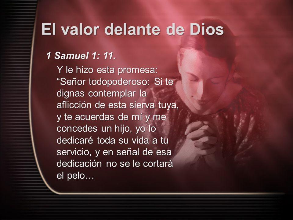 El valor delante de Dios ¿Cuál era la condición de Ana, ante la sociedad, al no tener hijos.