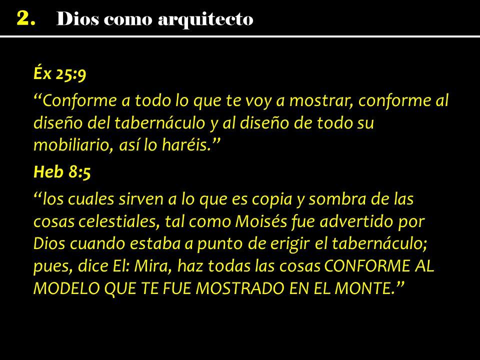 Dios como arquitecto 2.