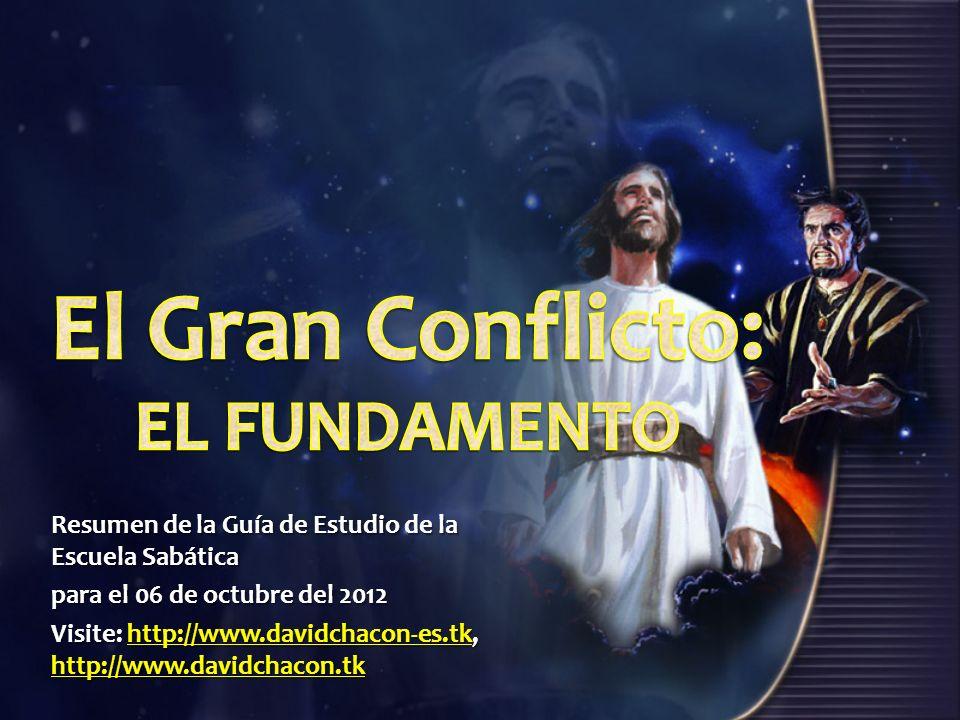 Resumen de la Guía de Estudio de la Escuela Sabática para el 06 de octubre del 2012 Visite: http://www.davidchacon-es.tk, http://www.davidchacon.tk ht