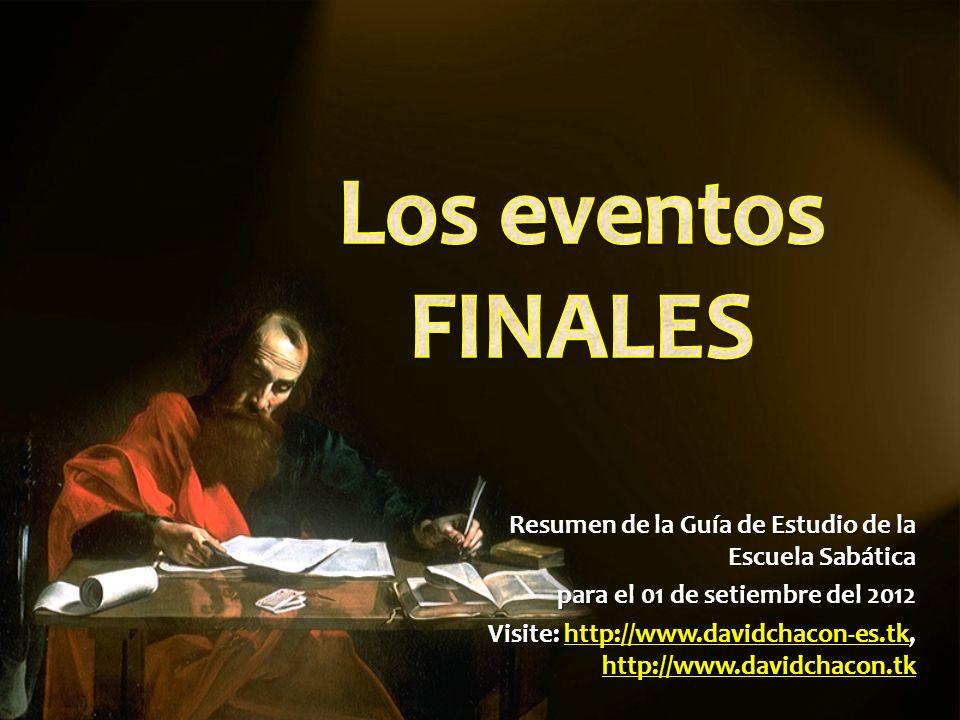Resumen de la Guía de Estudio de la Escuela Sabática para el 01 de setiembre del 2012 Visite: http://www.davidchacon-es.tk, http://www.davidchacon.tk http://www.davidchacon-es.tk http://www.davidchacon.tkhttp://www.davidchacon-es.tk http://www.davidchacon.tk