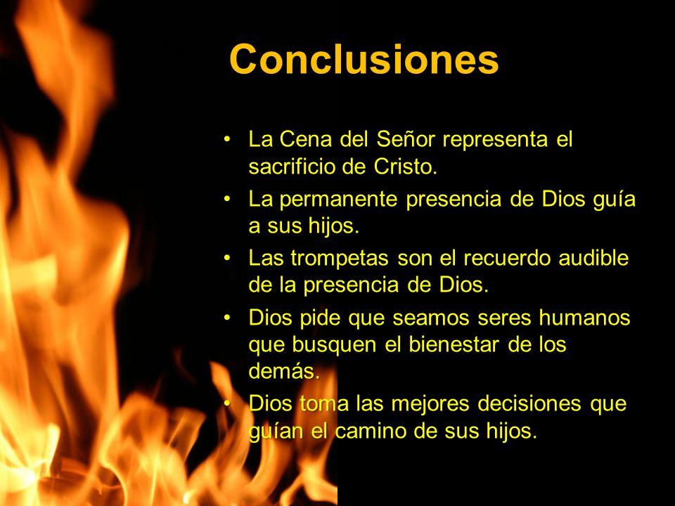 Conclusiones La Cena del Señor representa el sacrificio de Cristo.La Cena del Señor representa el sacrificio de Cristo.