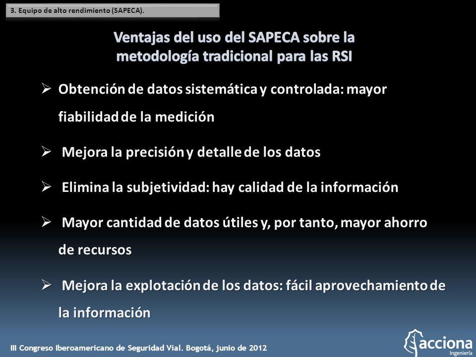 Obtención de datos sistemática y controlada: mayor fiabilidad de la medición Obtención de datos sistemática y controlada: mayor fiabilidad de la medic