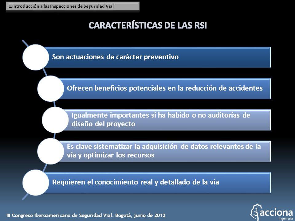 Conocimiento detallado de la infraestructura y de sus elementos Conocimiento detallado de la infraestructura y de sus elementos Optimización de los recursos destinados a la mejora de la seguridad vial Optimización de los recursos destinados a la mejora de la seguridad vial Mayor explotación y gestión de la información Mayor explotación y gestión de la información