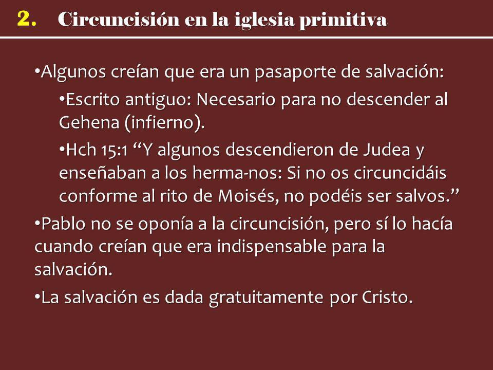 Circuncisión en la iglesia primitiva 2. Algunos creían que era un pasaporte de salvación: Algunos creían que era un pasaporte de salvación: Escrito an