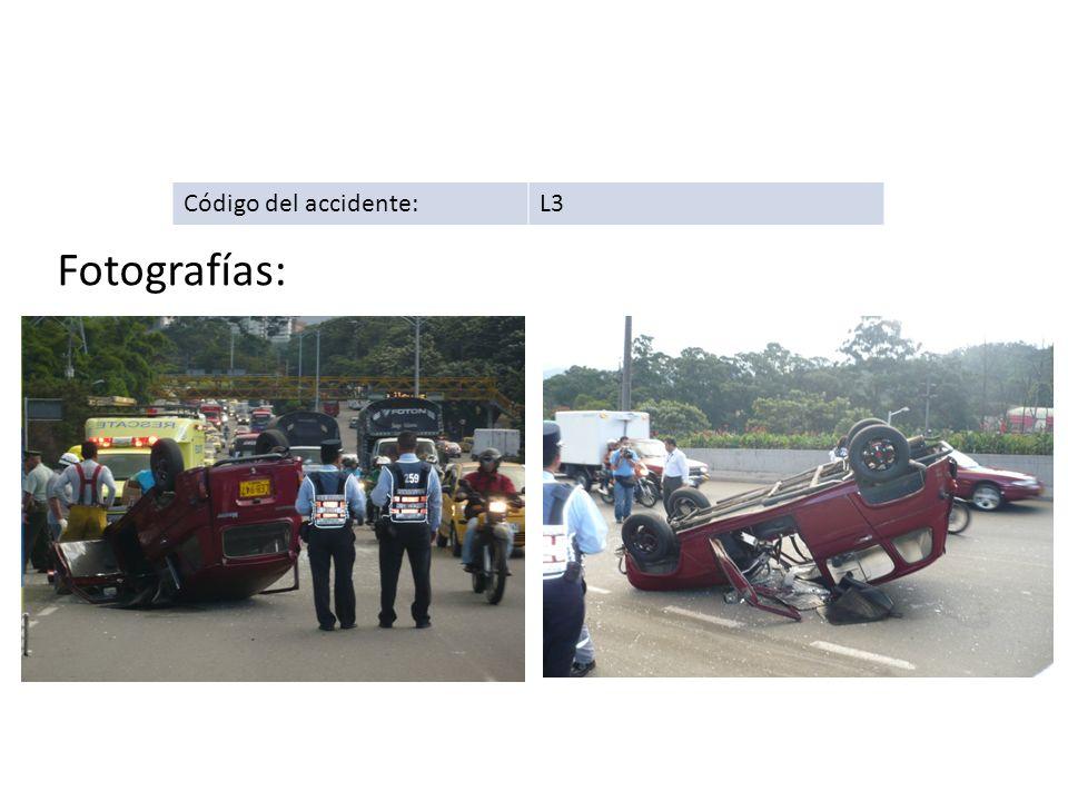 Código del accidente:L3 Fotografías: