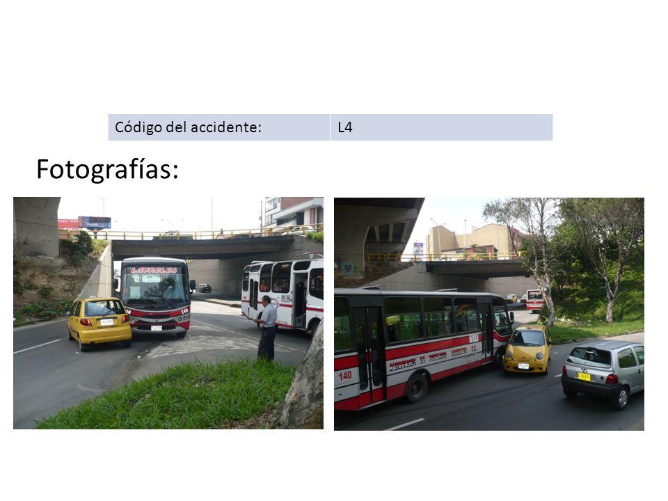 Código del accidente:L4 Fotografías:
