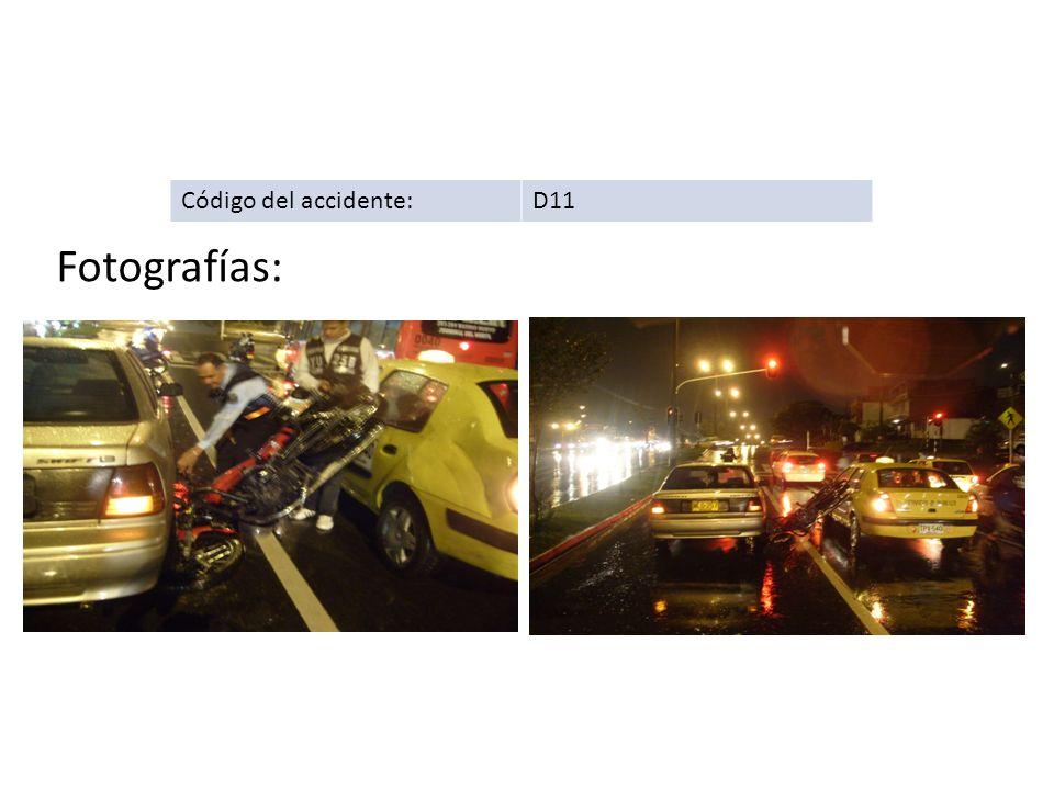 Código del accidente:D11 Fotografías: