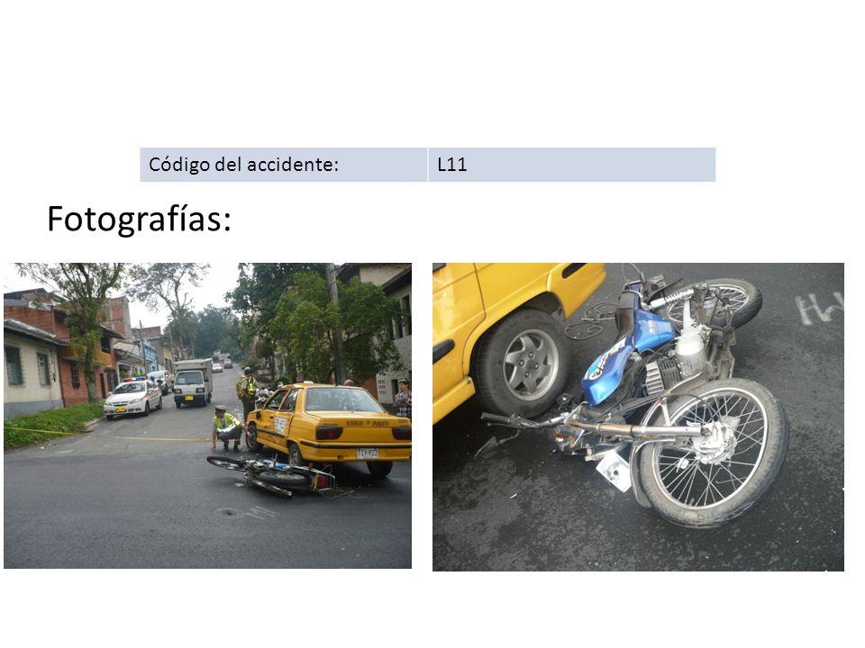 Código del accidente:L11 Fotografías: