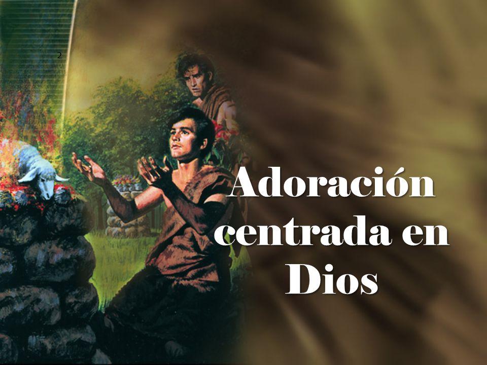 2 Adoración centrada en Dios