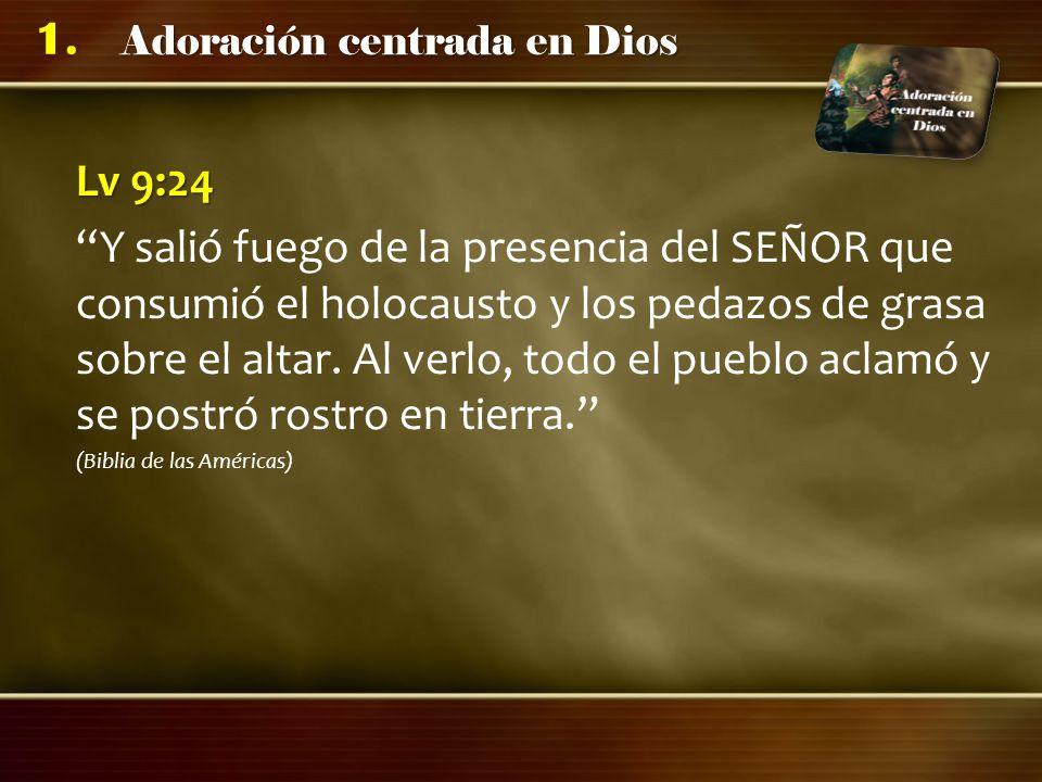 Adoración centrada en Dios 1.¿Qué es necesario para adorar a Dios.