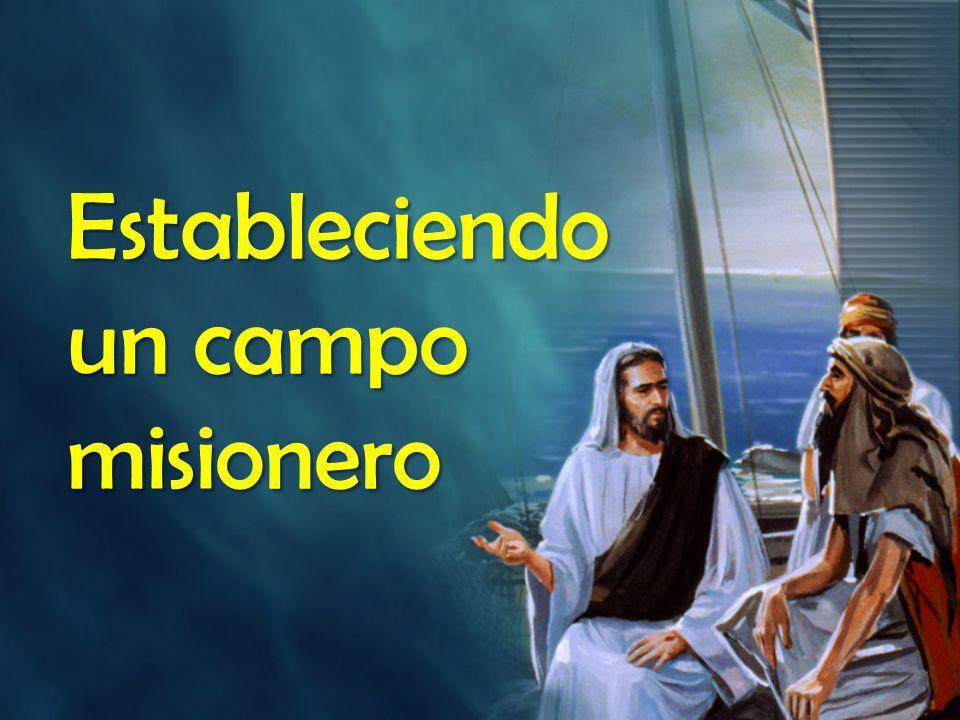 Estableciendo un campo misionero