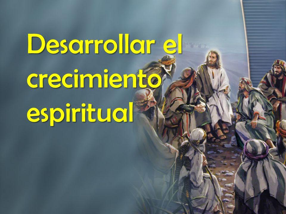 Desarrollar el crecimiento espiritual