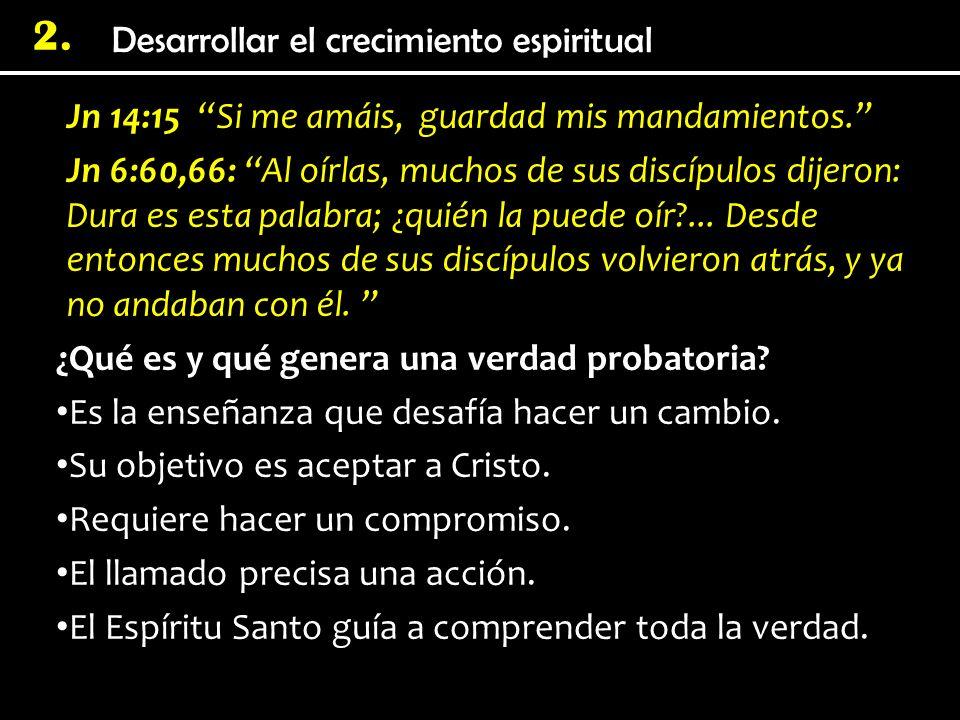 2. Jn 14:15 Si me amáis, guardad mis mandamientos. Jn 6:60,66: Al oírlas, muchos de sus discípulos dijeron: Dura es esta palabra; ¿quién la puede oír?