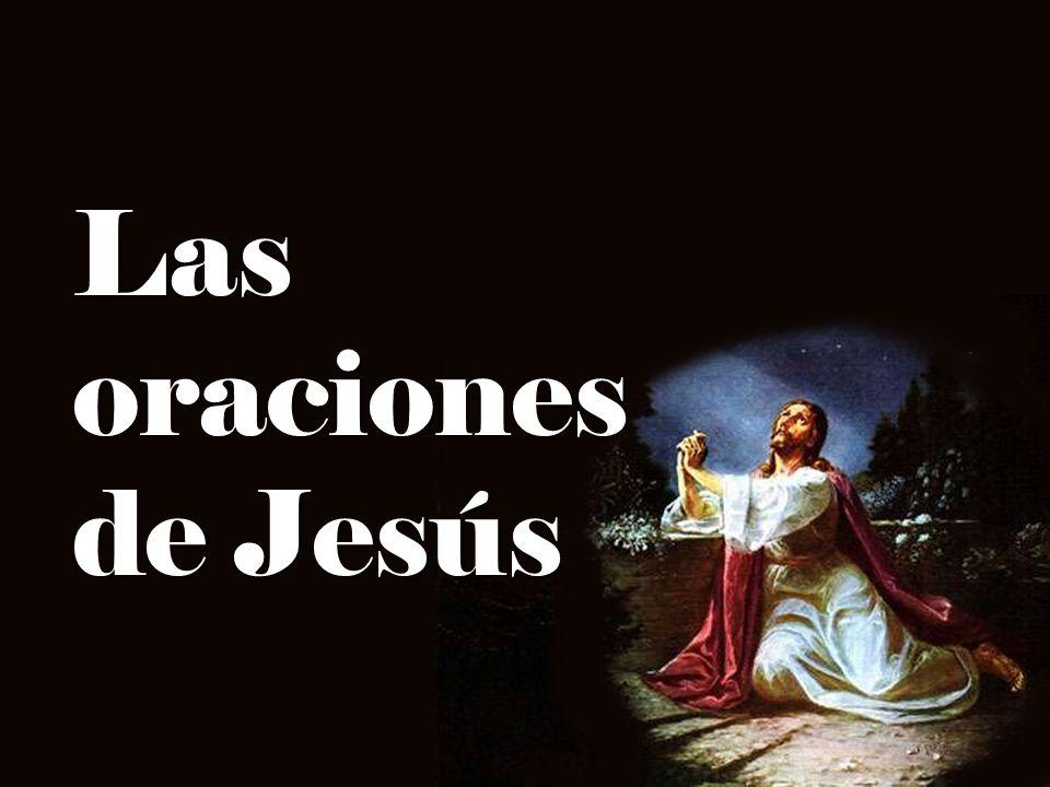 Las oraciones de Jesús