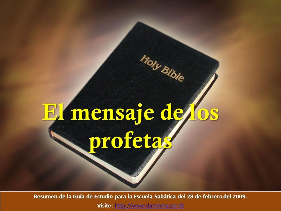 El mensaje de los profetas.2 Timoteo 4: 16.