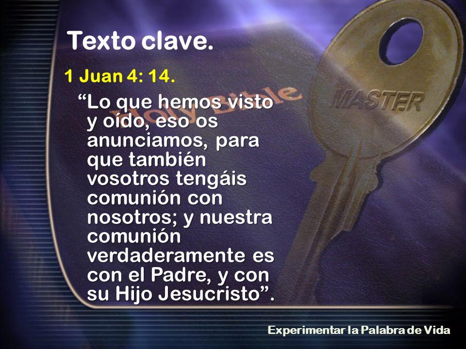 1 Juan 4: 14.
