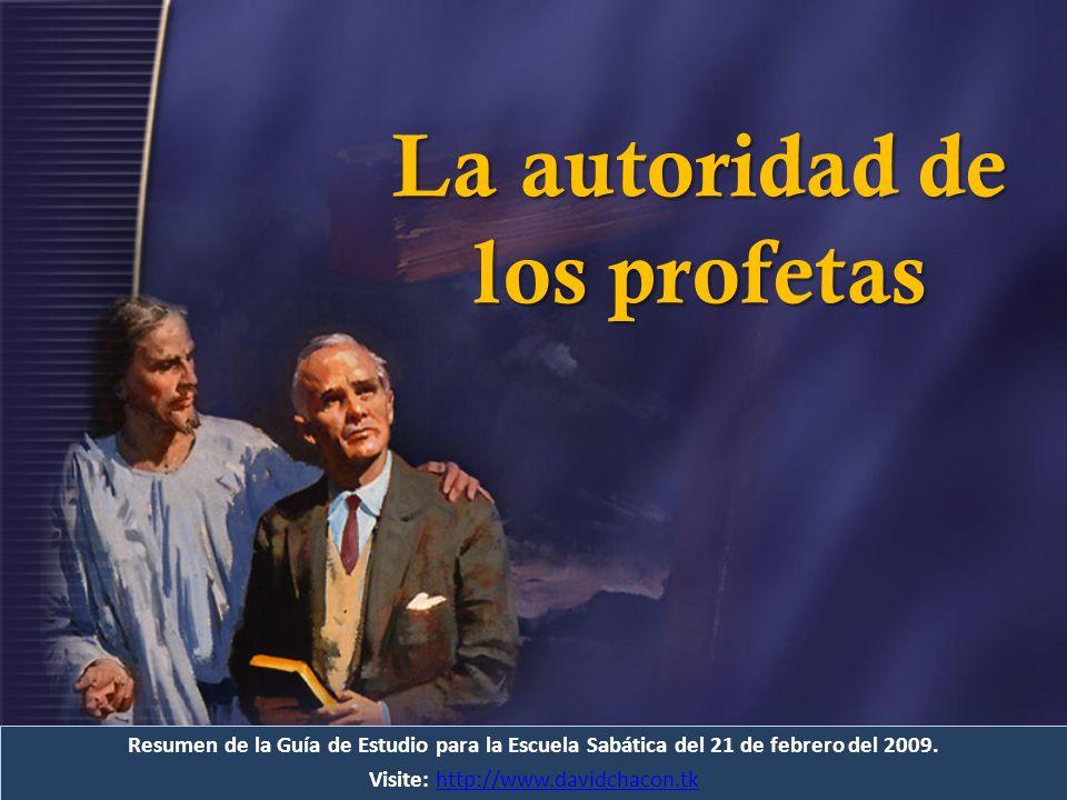 Resumen de la Guía de Estudio para la Escuela Sabática del 21 de febrero del 2009. Visite: http://www.davidchacon.tkhttp://www.davidchacon.tk La autor