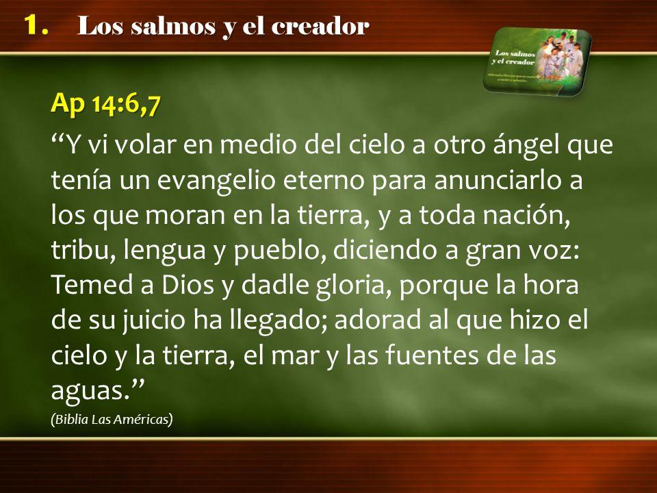 Los salmos y la Palabra de Dios Adoramos a Dios conociendo su poder a través de la Biblia