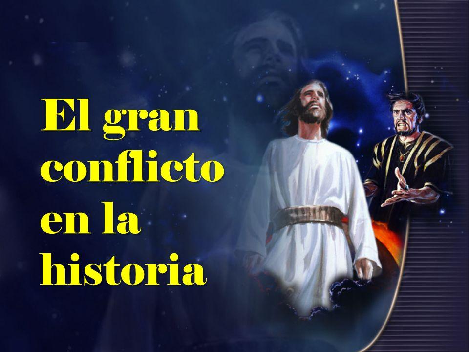 El gran conflicto en la historia