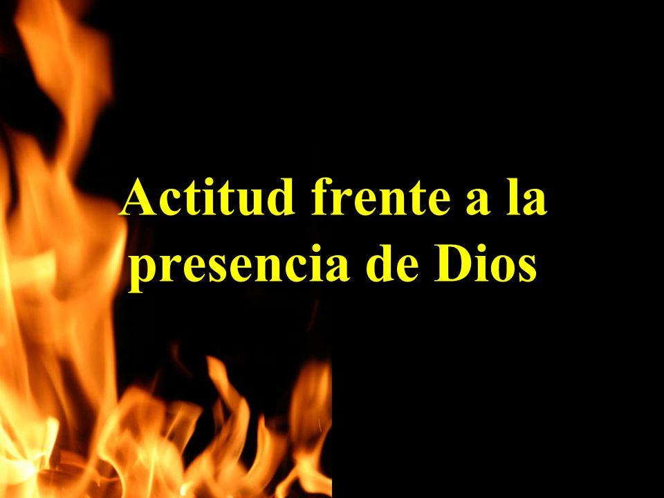 Actitud frente a la presencia de Dios