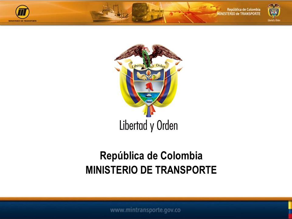República de Colombia MINISTERIO DE TRANSPORTE