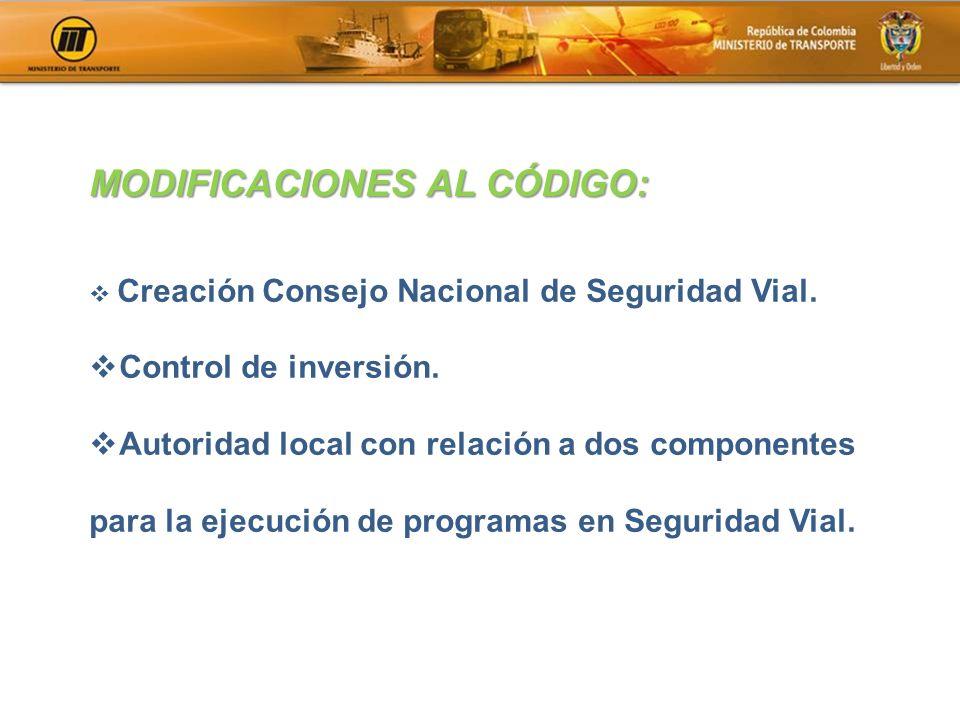 Creación Consejo Nacional de Seguridad Vial. Control de inversión. Autoridad local con relación a dos componentes para la ejecución de programas en Se