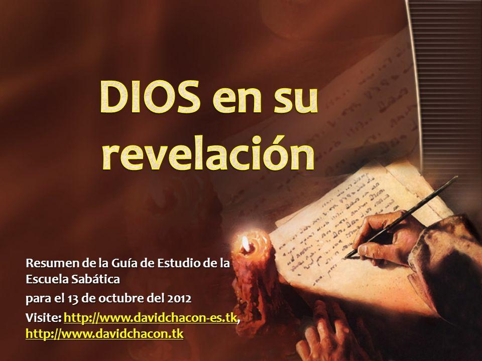Resumen de la Guía de Estudio de la Escuela Sabática para el 13 de octubre del 2012 Visite: http://www.davidchacon-es.tk, http://www.davidchacon.tk ht