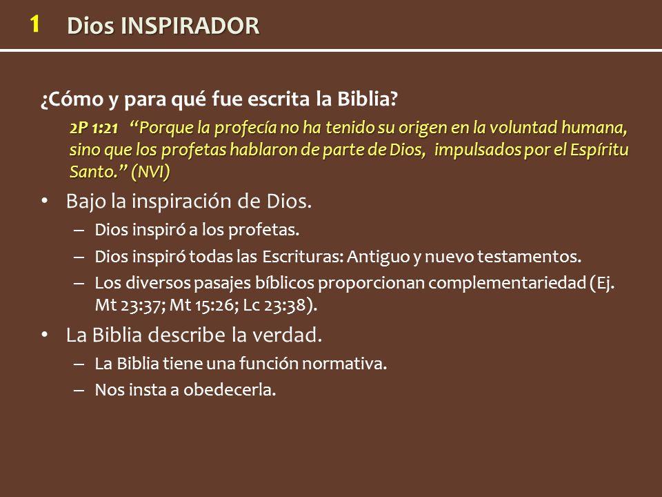 1 ¿Cómo y para qué fue escrita la Biblia? 2P 1:21 Porque la profecía no ha tenido su origen en la voluntad humana, sino que los profetas hablaron de p
