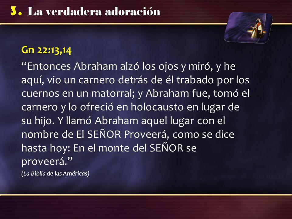 La verdadera adoración 3.