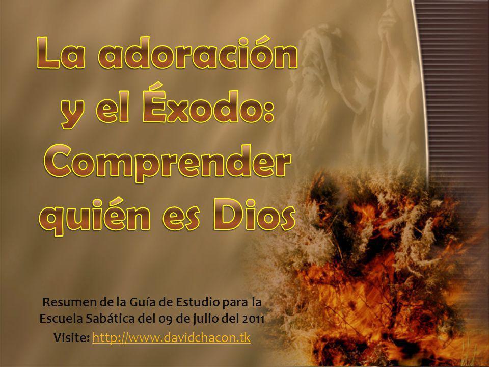 Texto clave Éxodo 20:2,3 Yo soy Jehová tu Dios, que te saqué de la tierra de Egipto, de casa de servidumbre.