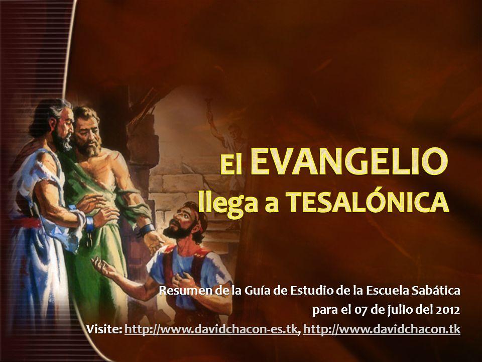 Resumen de la Guía de Estudio de la Escuela Sabática para el 07 de julio del 2012 Visite: http://www.davidchacon-es.tk, http://www.davidchacon.tk http
