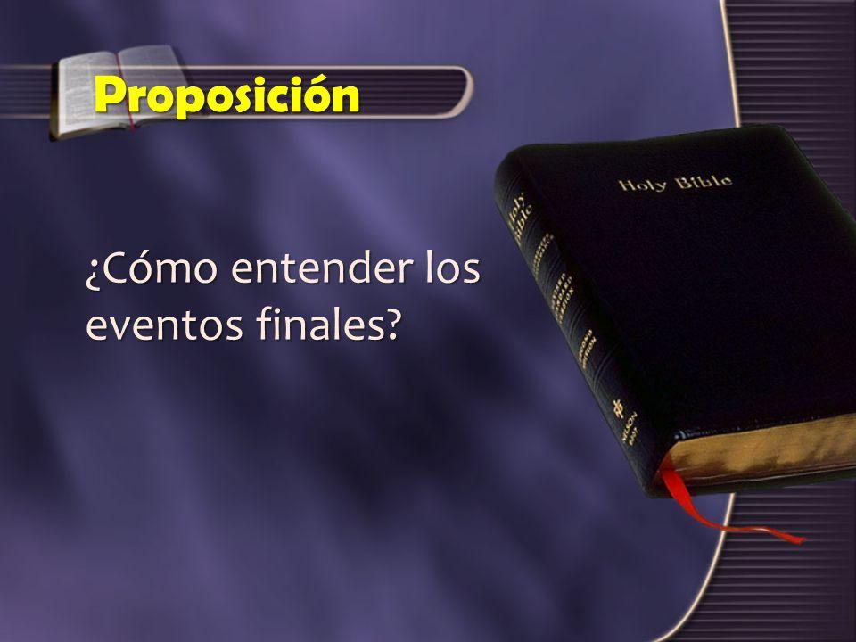 Proposición ¿Cómo entender los eventos finales?