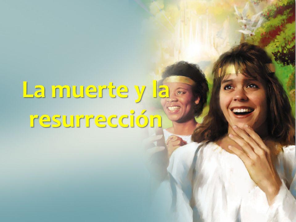 La muerte y la resurrección