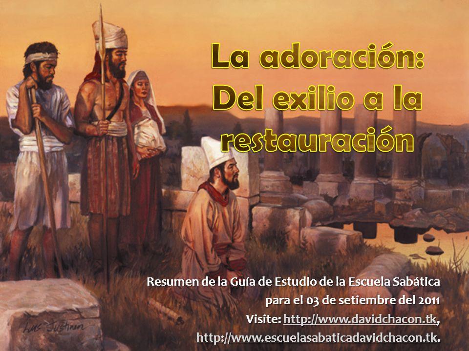 Resumen de la Guía de Estudio de la Escuela Sabática para el 03 de setiembre del 2011 Visite: http://www.davidchacon.tk, http://www.davidchacon.tk htt