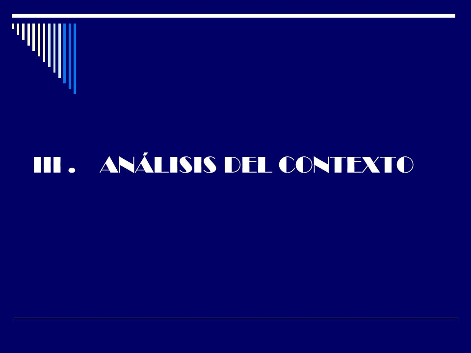 III. ANÁLISIS DEL CONTEXTO